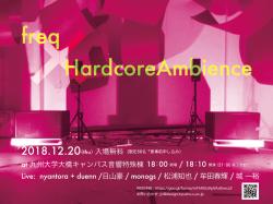 freq × HardcoreAmbience